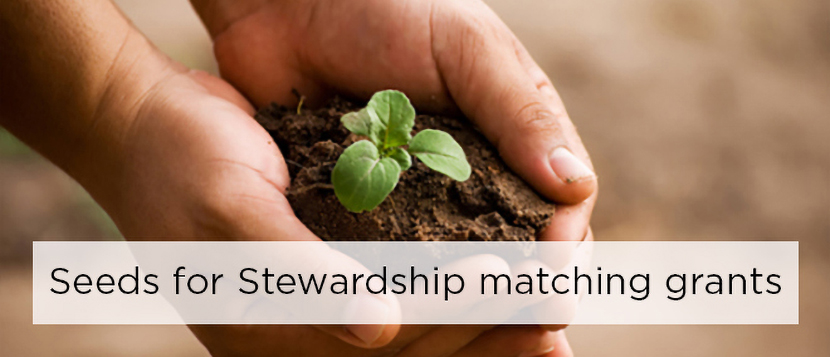 Seeds for Stewardship matching grant